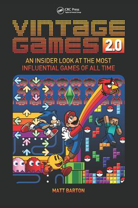 Vintage Games 2.0: An Insider Look at the Most Influential Games of All Time book cover