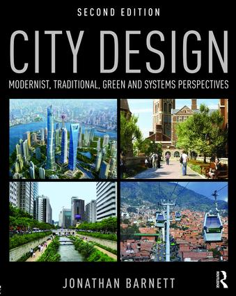 City Design: Modernist, Traditional, Green and Systems Perspectives, 2nd Edition (Paperback) book cover