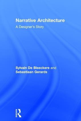 Narrative Architecture: A Designer's Story, 1st Edition (Hardback) book cover