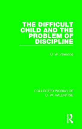 The Difficult Child and the Problem of Discipline: 1st Edition (Paperback) book cover
