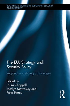 The EU, Strategy and Security Policy: Regional and Strategic Challenges, 1st Edition (Hardback) book cover