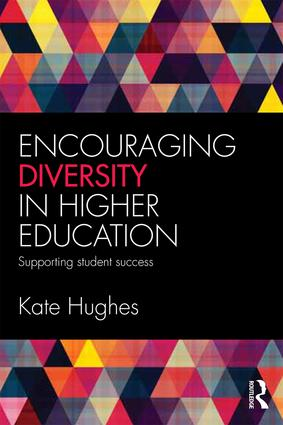 Encouraging Diversity in Higher Education: Supporting student success, 1st Edition (Paperback) book cover