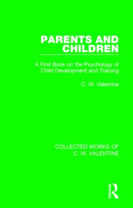 Parents and Children: A First Book on the Psychology of Child Development and Training book cover