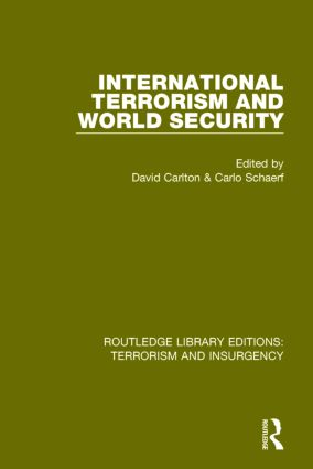 International Terrorism and World Security (RLE: Terrorism & Insurgency) (Paperback) book cover