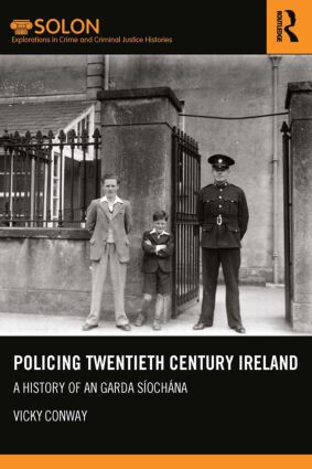 Policing Twentieth Century Ireland: A History of An Garda Síochána (Paperback) book cover