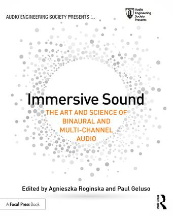 Immersive Sound: The Art and Science of Binaural and Multi-Channel Audio book cover