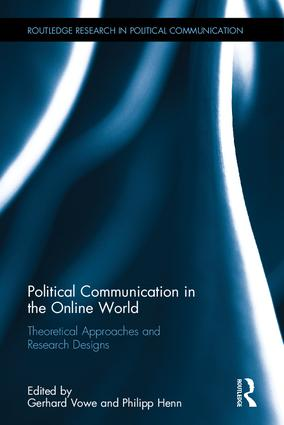 Political Communication in the Online World: Theoretical Approaches and Research Designs book cover