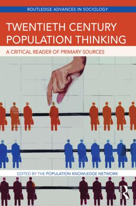 Twentieth Century Population Thinking: A Critical Reader of Primary Sources (Hardback) book cover