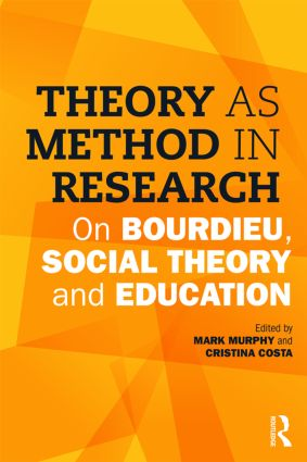 Theory as Method in Research: On Bourdieu, social theory and education (Paperback) book cover