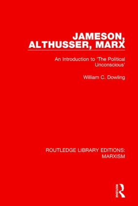 Jameson, Althusser, Marx: An Introduction to 'The Political Conscious', 1st Edition (Paperback) book cover