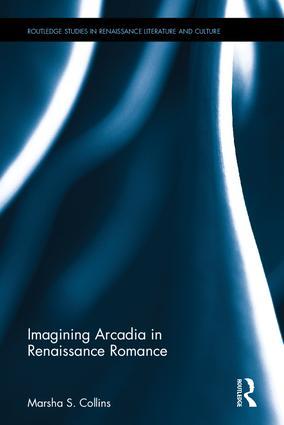 Imagining Arcadia in Renaissance Romance book cover