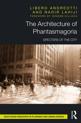 The Architecture of Phantasmagoria: Specters of the City book cover