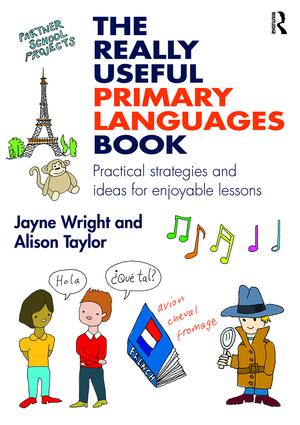 The Really Useful Primary Languages Book: Practical strategies and ideas for enjoyable lessons book cover