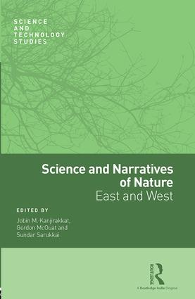 Science and Narratives of Nature: East and West, 1st Edition (Hardback) book cover