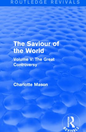 The Saviour of the World (Routledge Revivals)