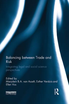 Balancing between Trade and Risk: Integrating Legal and Social Science Perspectives, 1st Edition (Paperback) book cover