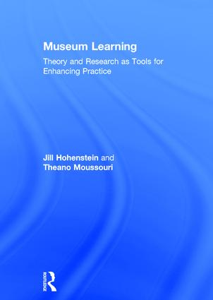 Museum Learning: Theory and Research as Tools for Enhancing Practice book cover