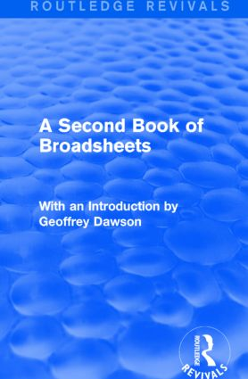 A Second Book of Broadsheets (Routledge Revivals): With an Introduction by Geoffrey Dawson, 1st Edition (Hardback) book cover