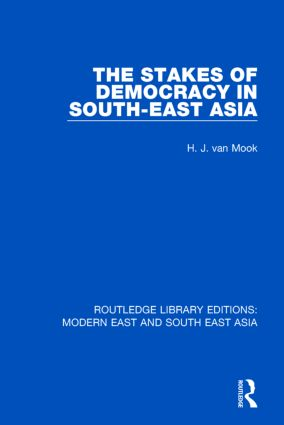 The Stakes of Democracy in South-East Asia (RLE Modern East and South East Asia): 1st Edition (Hardback) book cover