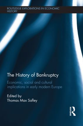 The History of Bankruptcy: Economic, Social and Cultural Implications in Early Modern Europe (e-Book) book cover