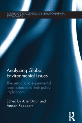 Analyzing Global Environmental Issues: Theoretical and Experimental Applications and their Policy Implications book cover