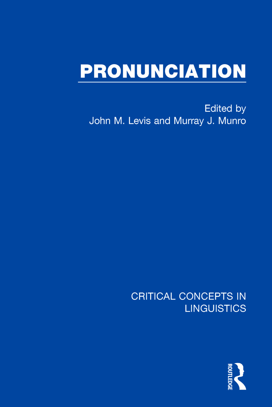 Pronunciation: 1st Edition (Hardback) book cover