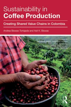Sustainability in Coffee Production: Creating Shared Value Chains in Colombia, 1st Edition (Hardback) book cover
