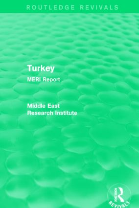 Turkey (Routledge Revival): MERI Report, 1st Edition (Hardback) book cover