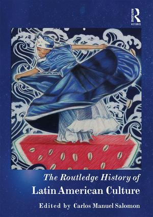 The Routledge History of Latin American Culture book cover