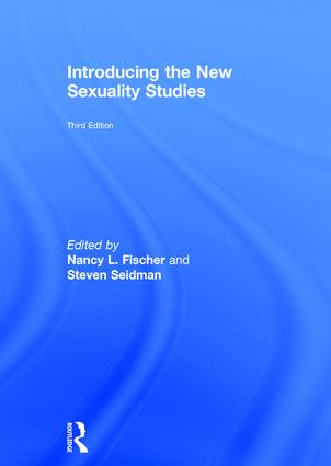 Introducing the New Sexuality Studies: 3rd Edition, 3rd Edition (Hardback) book cover