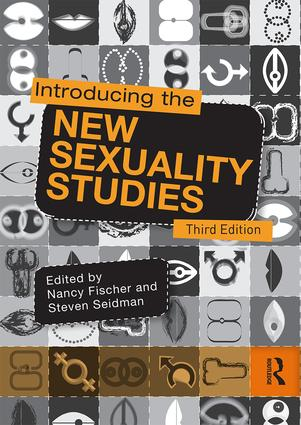 Introducing the New Sexuality Studies: 3rd Edition book cover