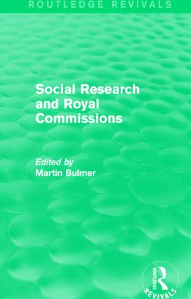 Social Research and Royal Commissions (Routledge Revivals): 1st Edition (Paperback) book cover