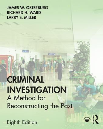 Criminal Investigation: A Method for Reconstructing the Past book cover