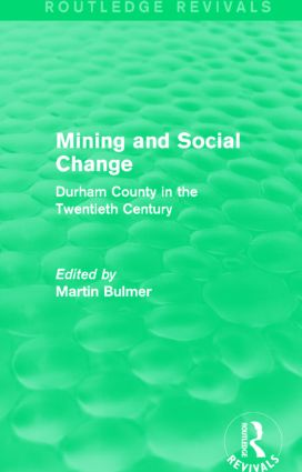 Mining and Social Change (Routledge Revivals)