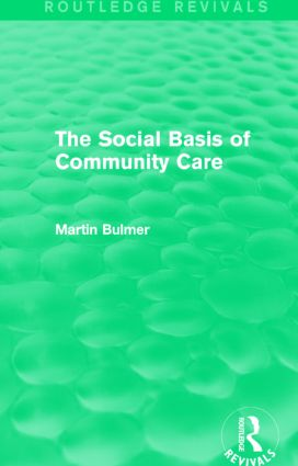 The Social Basis of Community Care (Routledge Revivals)