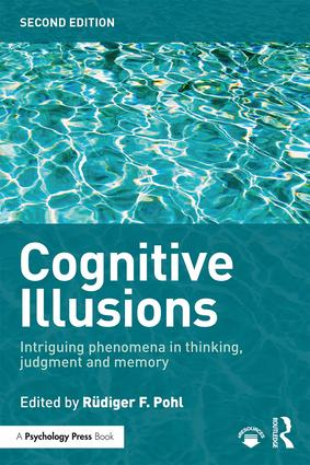Cognitive Illusions: Intriguing Phenomena in Judgement, Thinking and Memory, 2nd Edition (Paperback) book cover
