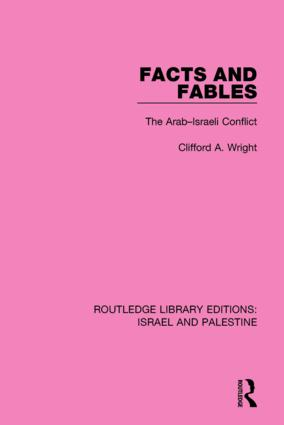 Facts and Fables (RLE Israel and Palestine): The Arab-Israeli Conflict book cover