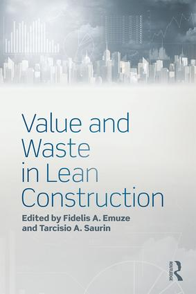 Value and Waste in Lean Construction: 1st Edition (Hardback) book cover