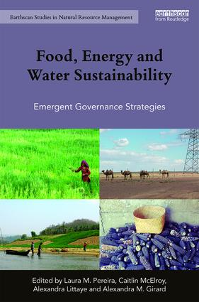 Food, Energy and Water Sustainability: Emergent Governance Strategies book cover