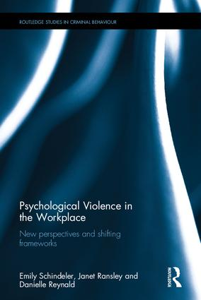 Psychological Violence in the Workplace: New perspectives and shifting frameworks book cover