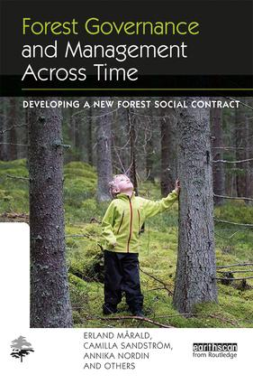 Forest Governance and Management Across Time: Developing a New Forest Social Contract (Hardback) book cover