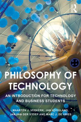 Philosophy of Technology: An Introduction for Technology and Business Students book cover