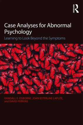 Case Analyses for Abnormal Psychology: Learning to Look Beyond the Symptoms, 2nd Edition (Paperback) book cover