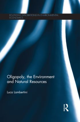 Oligopoly, the Environment and Natural Resources (Paperback) book cover
