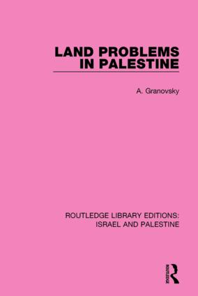 Land Problems in Palestine (RLE Israel and Palestine) book cover
