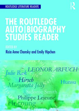 The Routledge Auto Biography Studies Reader: 1st Edition (Paperback) book cover
