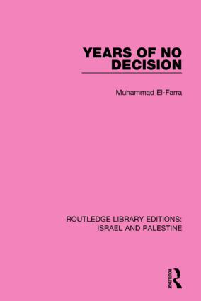 Years of No Decision (RLE Israel and Palestine) book cover