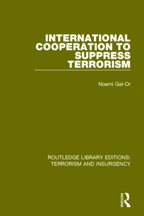 International Cooperation to Suppress Terrorism (RLE: Terrorism & Insurgency) book cover