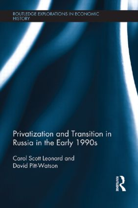 Privatization and Transition in Russia in the Early 1990s book cover