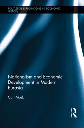 Nationalism and Economic Development in Modern Eurasia book cover